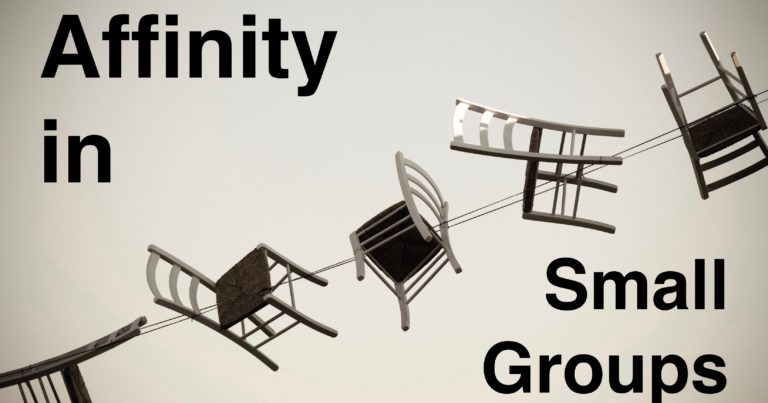 Affinity in Small Groups