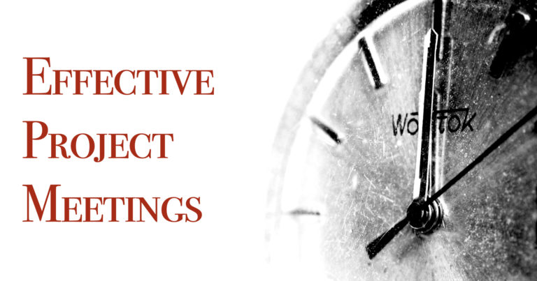 Effective Project Meetings