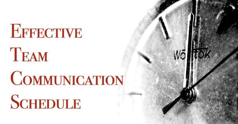 Effective Team Communication Schedule